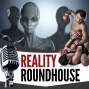Artwork for Reality Roundhouse - Episode 35