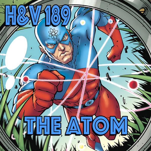 189: Ray Palmer/ The Atom