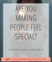 Artwork for Are You Making People Feel Special?