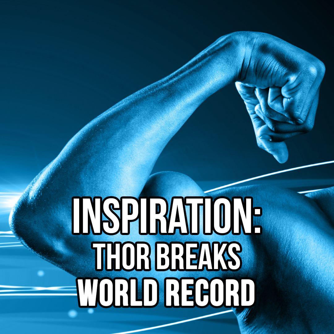Inspiration: Thor Breaks World Record | SOTG 951