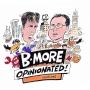 Artwork for Orioles, Ravens, and The Streak with longtime Baltimore sports columnist John Eisenberg