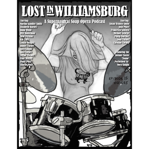 Lost in Williamsburg 15: Voices