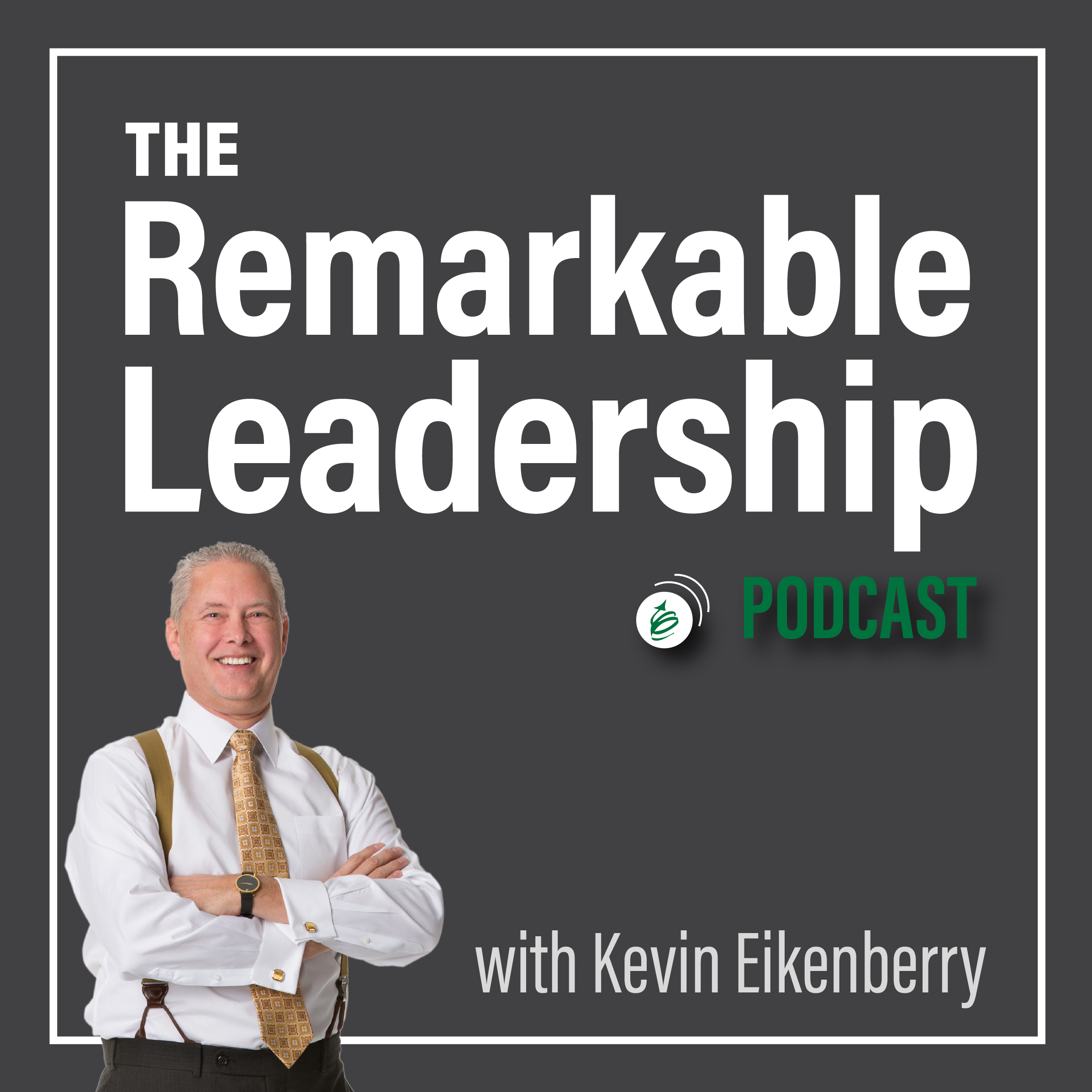 The Remarkable Leadership Podcast show art