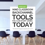 Artwork for Nine Classroom Backchannel Tools You Can Start Using Today