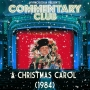 Artwork for COMMENTARY CLUB - Christmas Special - A Christmas Carol