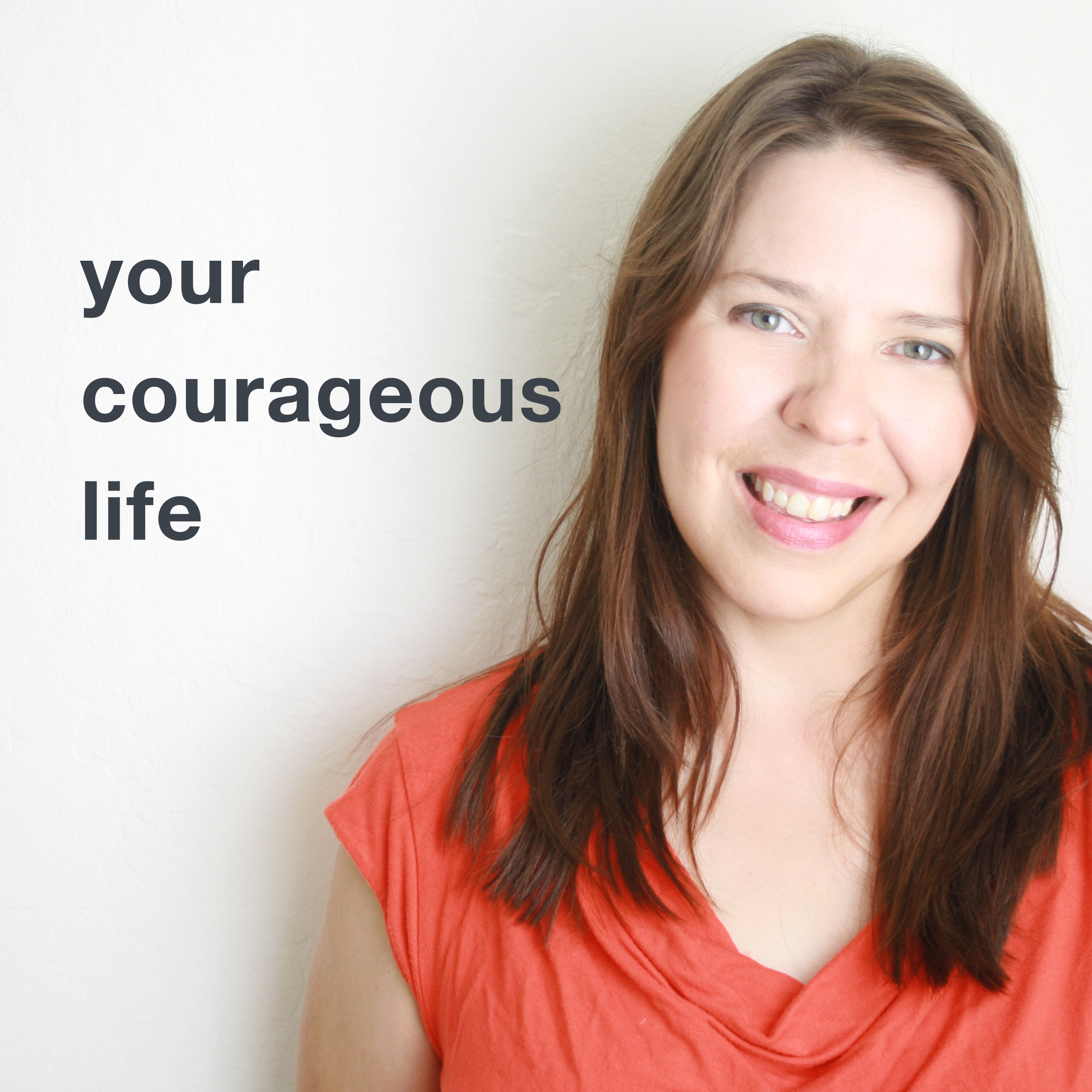 Your Courageous Life podcast show art