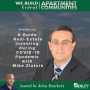 Artwork for 022: A Guide to Real-Estate Investing during COVID-19 Pandemic with Mike Zlotnik