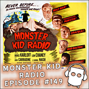 Monster Kid Radio #149 - Frank Dietz and the House of Frankenstein