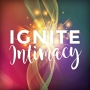 Artwork for Intimacy Ignited: YOU are THE ONE - Final Episode with Laura Aiisha + Stephanie Carlin