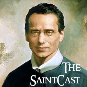 SaintCast #93, Francis Xavier Seelos, 'Smiling Ascetic,' Pier Giorgio Frassati to Sydney, Jamaican feedback, +1.312.235.2278