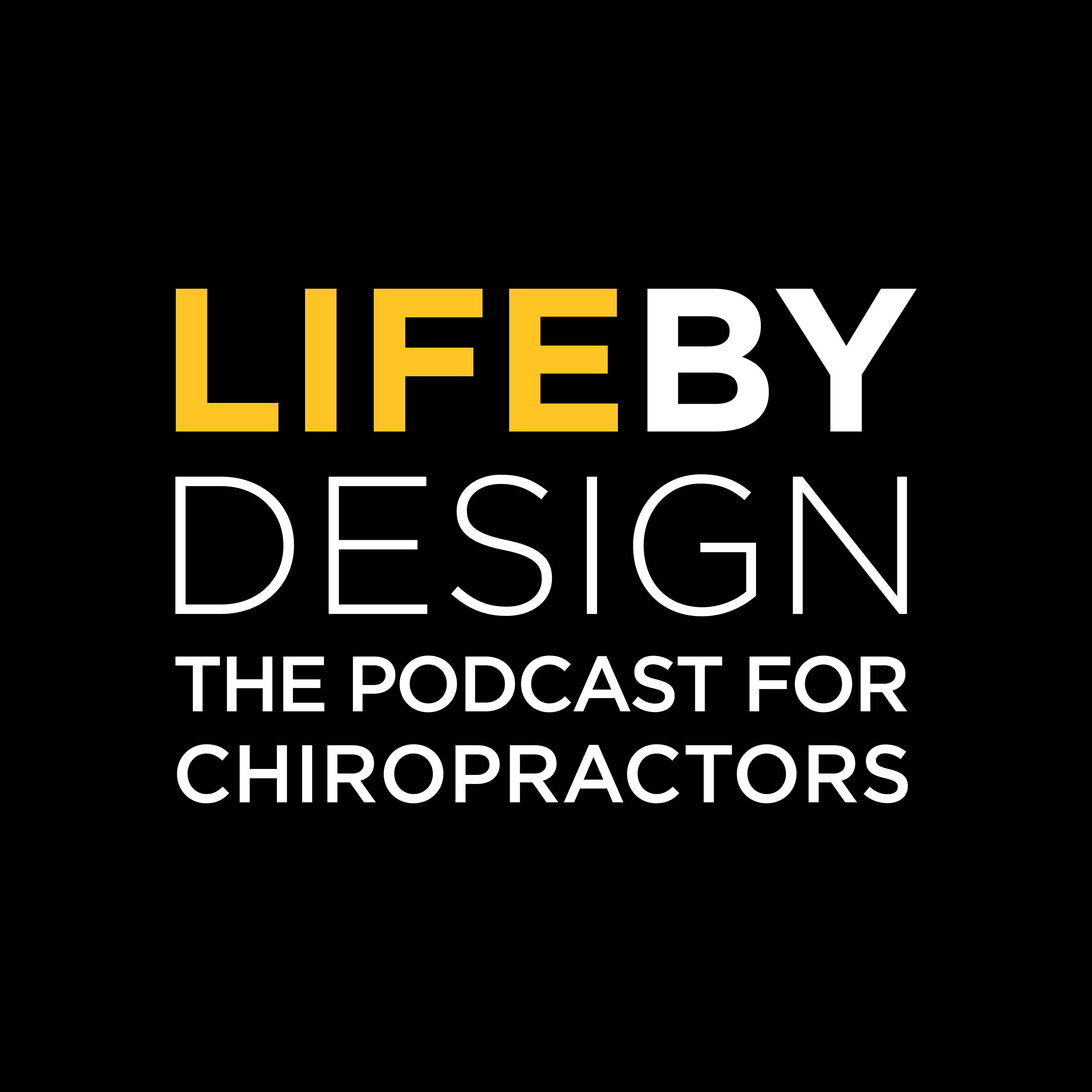 Life By Design   The Podcast For Chiropractors show art