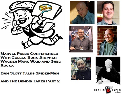 ep 383 Marvel News From Bunn Rucka Wacker Waid Dan Slott and The Bendis Tapes Part 2