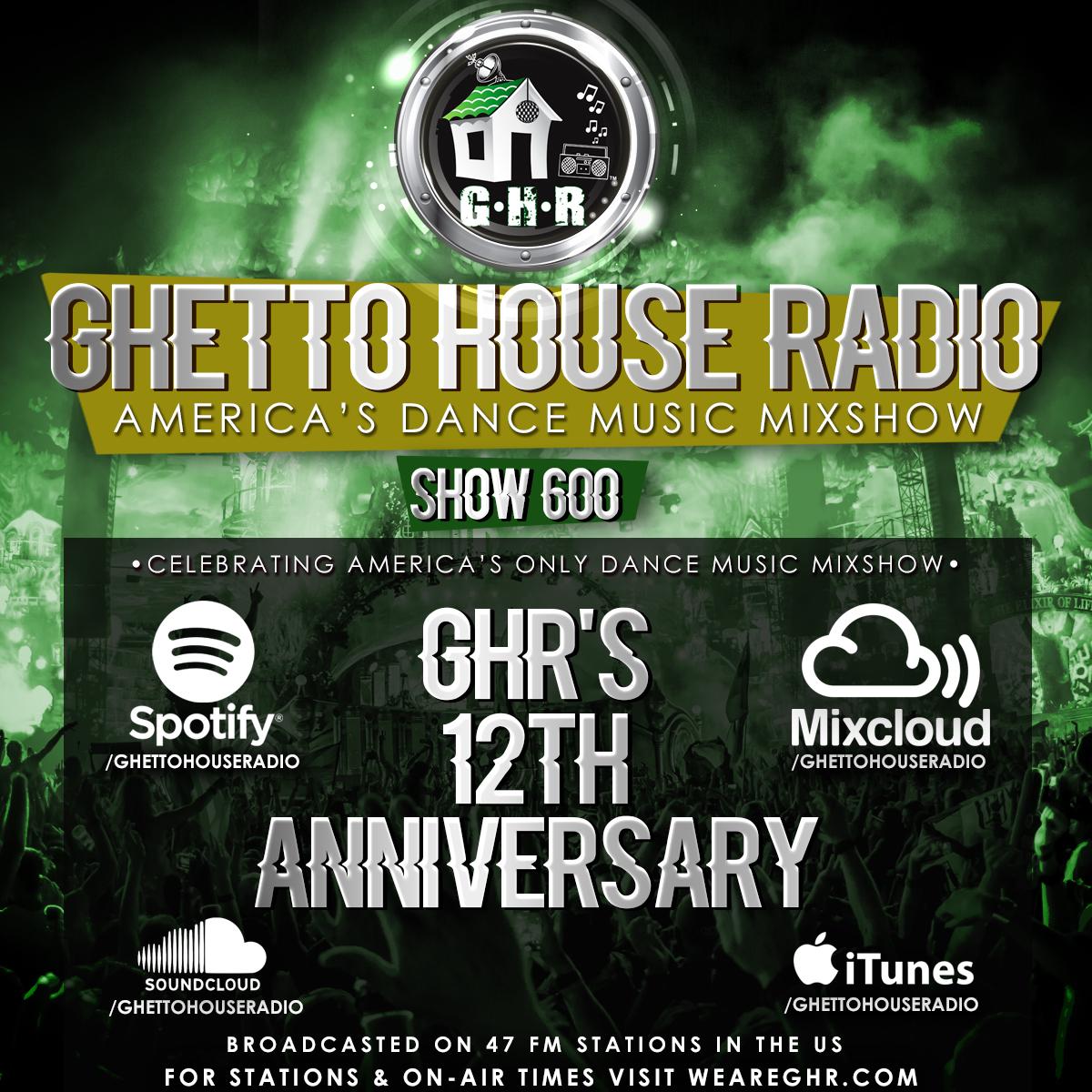 GHR - 12 Year Anniversary Show!