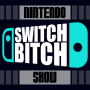 Artwork for Switch Bitch - The Nintendo Ban Hammer