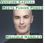 Artwork for Venture Capital Meets Fusion Power with Malcolm Handley [Idea Machines #2]