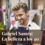 Artwork for Episodio 12: La belleza más allá de los 40, con Gabriel Samra