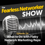 Artwork for E24: What to Do with Flaky Network Marketing Reps