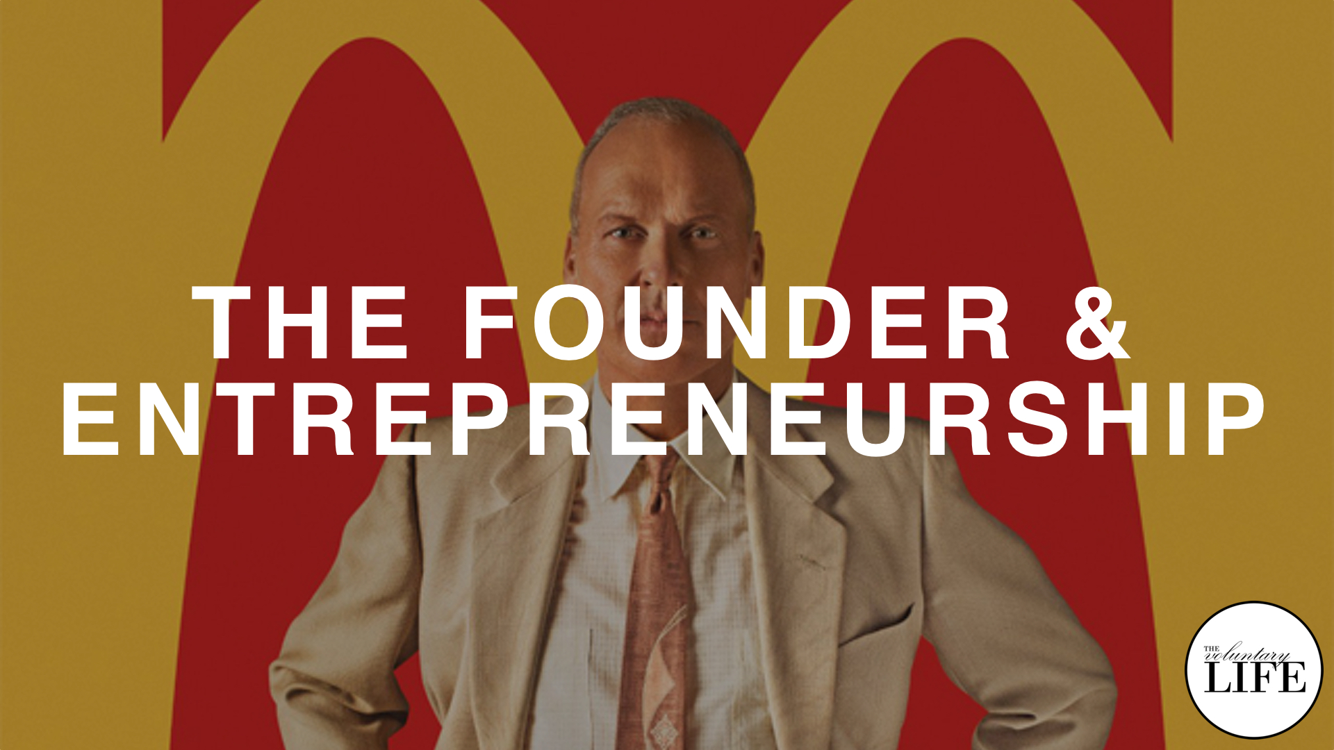 The Founder and Entrepreneurship