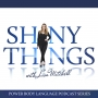 Artwork for Shiny Things (In Quarantine) Ep 4: Touch Hunger with Leah Carey