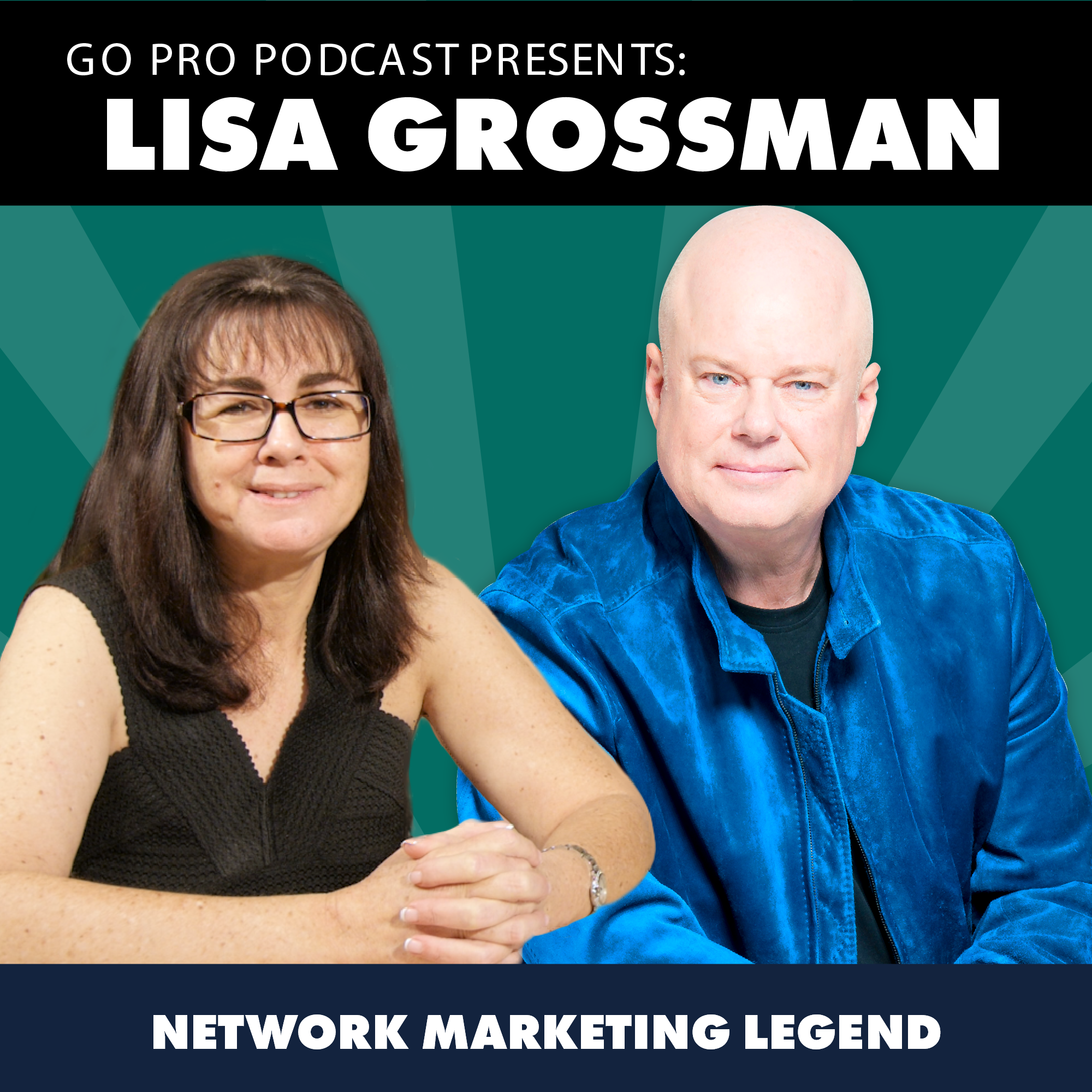 Lisa Grossmann: Network Marketing Legend
