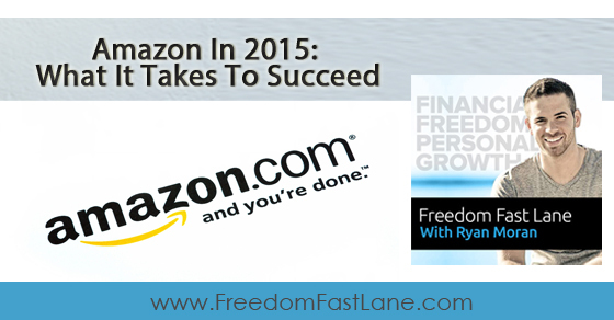 Amazon In 2015 What It Takes To Succeed
