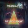 Artwork for Rebel FM Episode 281 - 01/15/2016
