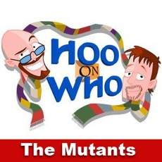 Episode 87 (Enhanced) - The Mutants