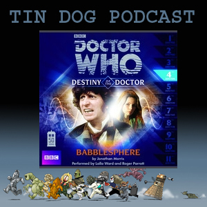 TDP 314: Babbleshere - Destiny of the Doctor 4