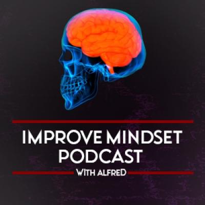 Improve Mindset Podcast show image