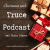 Christmas with Truce Podcast and Chris Staron show art