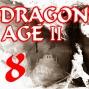 Artwork for Dragon Age - Part 8 - Enter the Tirashan