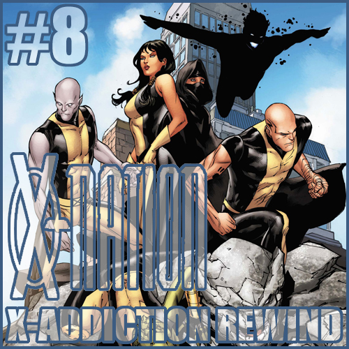 Cultural Wormhole Presents: X-Nation X-Addiction Rewind Episode 8