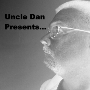 Uncle Dan and Friends