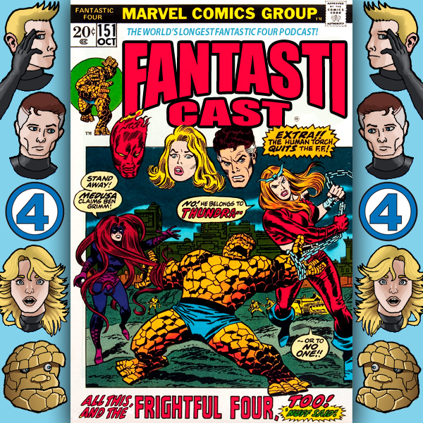 Episode 151: Fantastic Four #129 - The Frightful Four Plus One