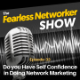Artwork for E33: Do you Have Self Confidence in Doing Network Marketing