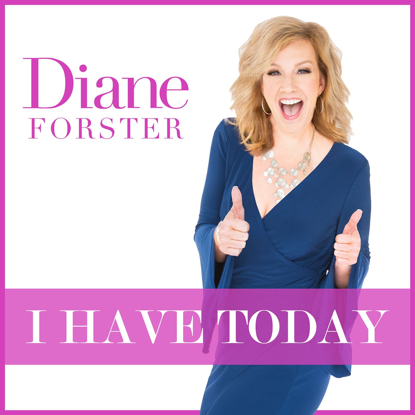 I HAVE TODAY with Diane Forster show art