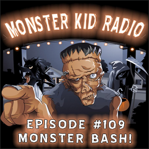 Monster Kid Radio #109 - Monster Bash 2014 - Arch Hall, Jr.