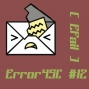 Artwork for Error451: #12 (Efail w/ Micah Lee)