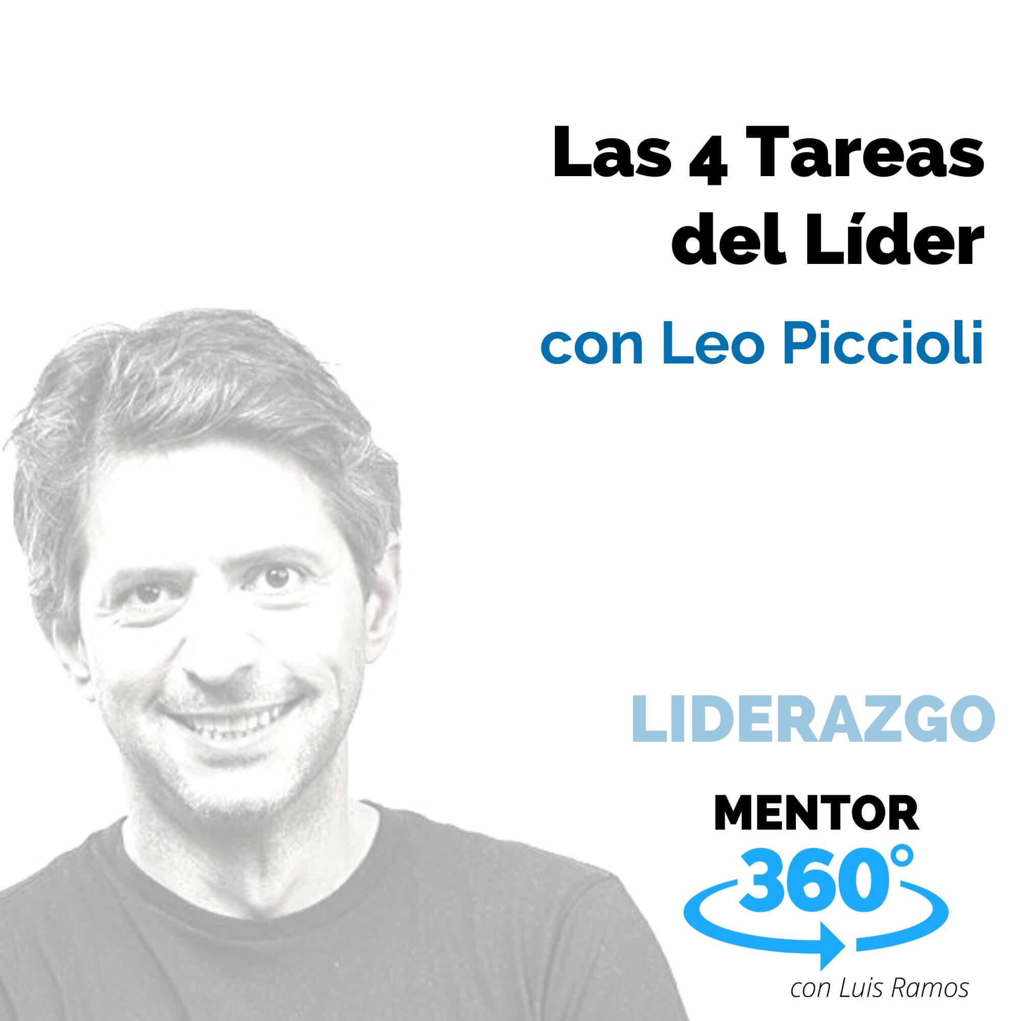 Las 4 Tareas del Líder, con Leo Piccioli - LIDERAZGO