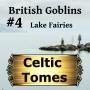 Artwork for Lake Fairies - British Goblins CT004
