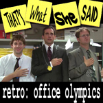 Episode # 47 -- Retro: Office Olympics