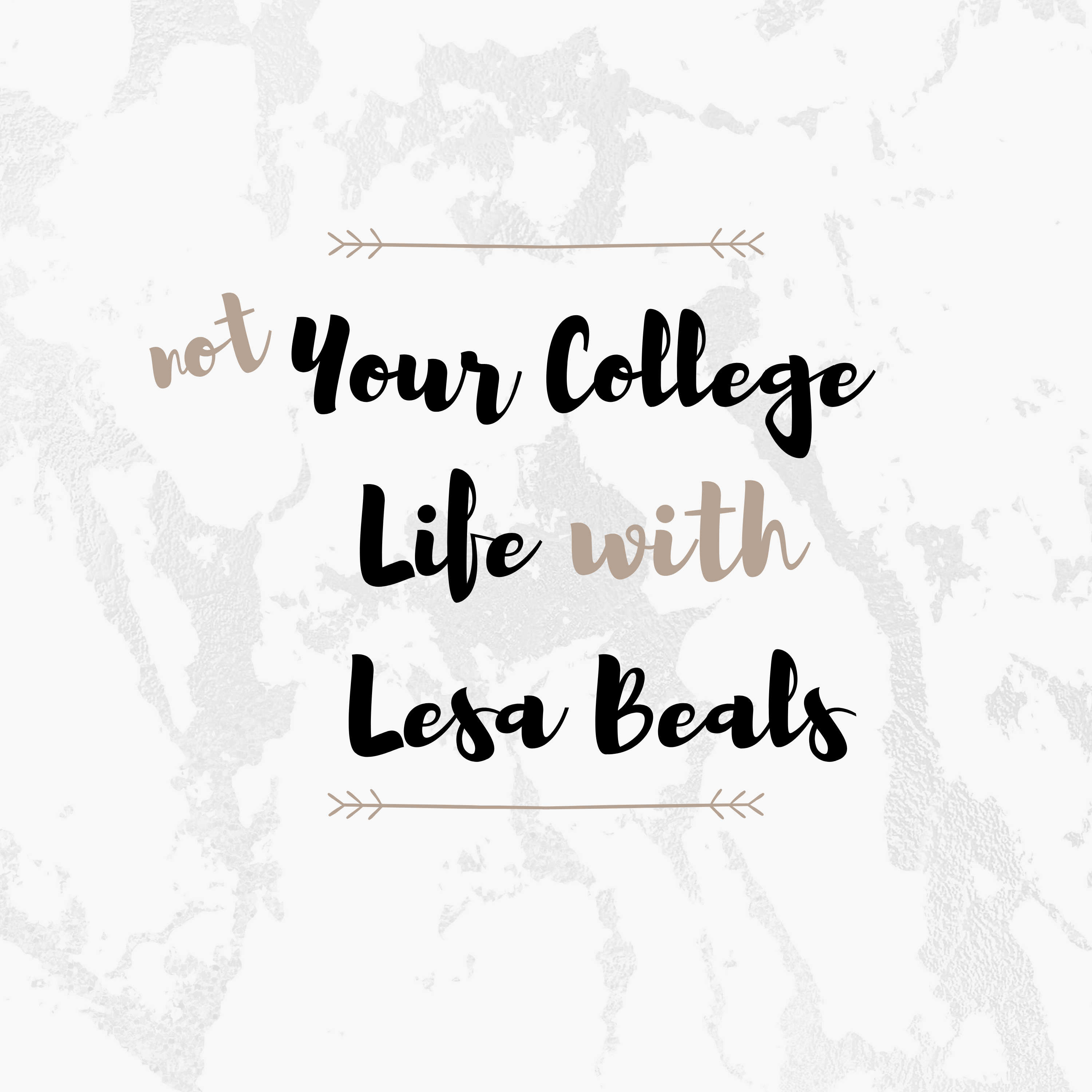 Not Your College Life with Lesa Beals show art