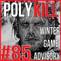 Artwork for Episode 85: Winter Game Advisory