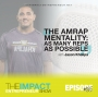 Artwork for Ep. 155 - The AMRAP Mentality: As Many Reps as Possible  - with Jason Khalipa
