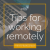 Tips when working remotely show art