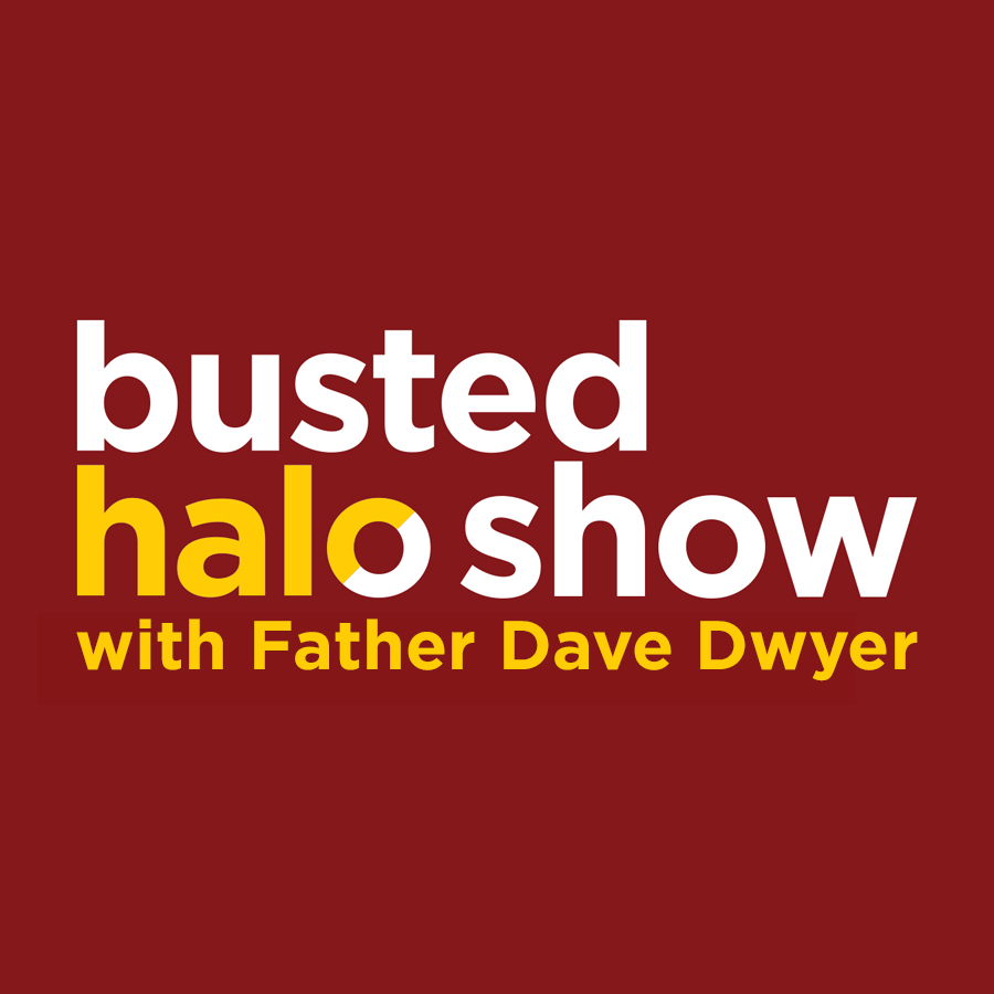 Busted Halo Show w/Fr. Dave Dwyer show art