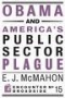 Artwork for Show 625 Book- Obama and America's Public Sector Plague. Prager talks to author. Audio MP3
