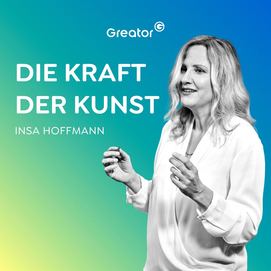 #750 Werde der Künstler deines eigenen Lebens // Insa Hoffmann
