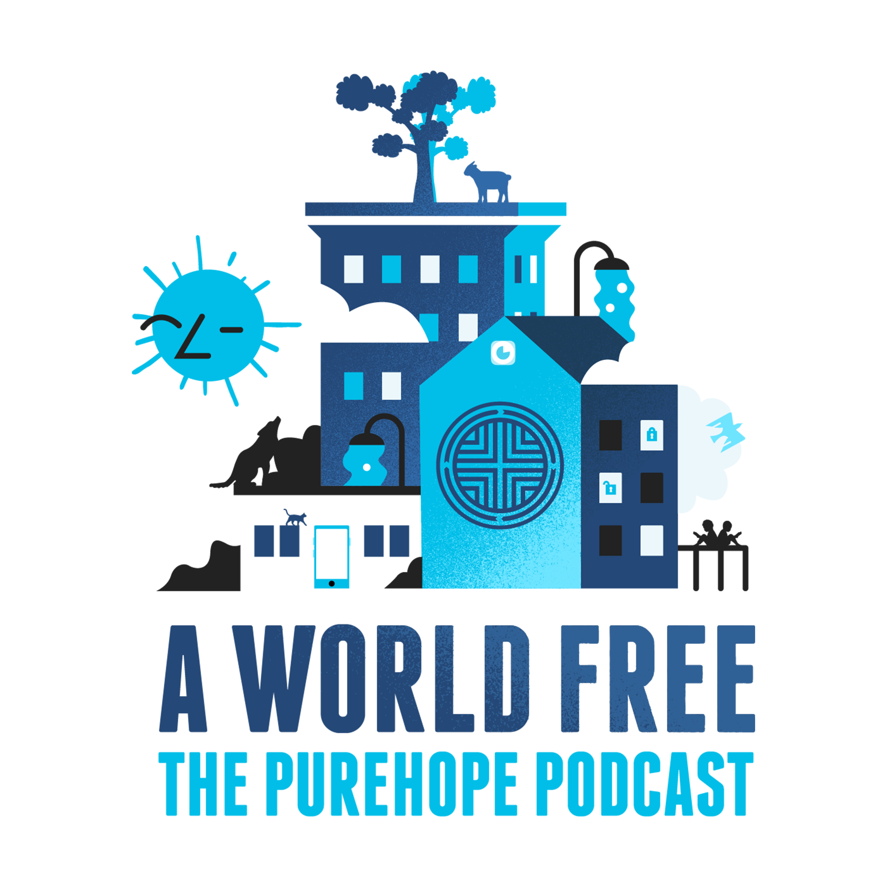 A World Free:  The pureHOPE Podcast show art