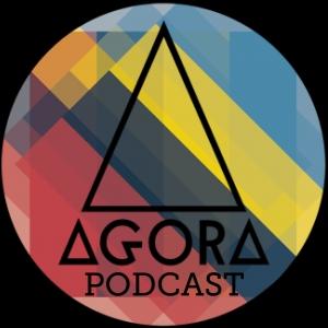 Agora Podcast